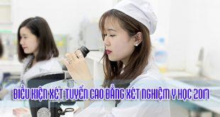 DIEU-KIEN-XET-TUYEN-CAO-DANG-XET-NGHIEM-Y-HOC-2017
