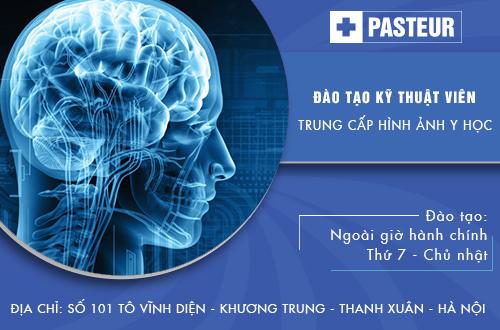 Trường Cao đẳng Y Dược Pasteur đào tạo trung cấp kỹ thuật hình ảnh Y học chất lượng cao
