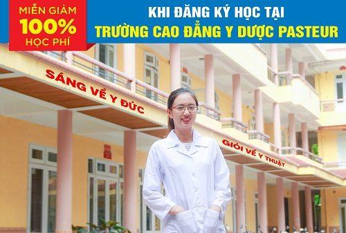 Mien-giam-100-hoc-phi-khi-dang-ky-hoc-tai-truong-cao-dang-y-duoc-pasteur-1