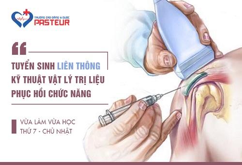 Trường Cao đẳng Y Dược Pasteur thông báo tuyển sinh Liên thông Cao đẳng Kỹ thuật vật lý trị liệu