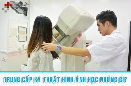 Đào tạo Trung cấp Kỹ thuật Hình ảnh Y học